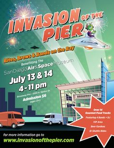 Invasion of the Pier - Bites, Brews & Bands on The Beach 07/13 - 07/14 @ San Diego Air & Space Museum #SDCC #ComicCon