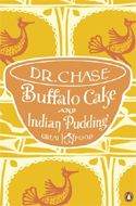 Buffalo Cake and Indian Pudding by A.W. Chase