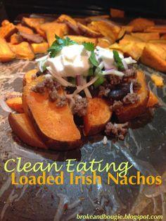 Loaded CLEAN EATING IRISH NACHOS! Yumm