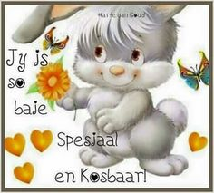 Jy is kosbaar💕💕💕 Photo Quotes, Art Quotes, Quotations, Qoutes, Afrikaanse Quotes, Goeie Nag, You Are Special, Inspirational Message, Quote Posters