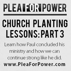 [PFP 006] Church Planting Lessons From Paul: Part 3 of 3