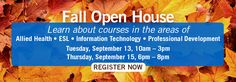 The BMCC Center for Continuing Education and Workforce Development is proud to annouce our Fall Open House on:  Tuesday, September 13th from 10am - 3pm &  Thursday, September 15th from 6pm - 8pm     Come learn about all of our programs and new courses including:  Allied Health ESL Information Technology Career Training & Professional Development