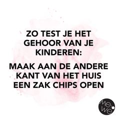 Quotes For Kids, Family Quotes, Mama Quotes, Dutch Words, Parenting Quotes, Funny Pictures, Funny Quotes, Jokes, Lol