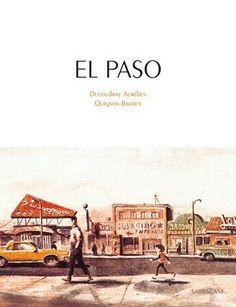 Ducoudray & Quignon : El Paso -Ed. Sarbacane