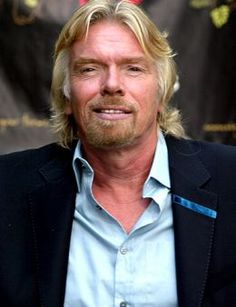Richard Branson is quite possibly the most successful buissness man ever, he owns the virgin franchise which include multiple airlines and a space company (virgin galactic)
