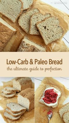 Low-Carb & Paleo Bread: The Ultimate Guide: make the perfect keto bread!
