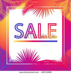 Sale - banner on tropical background with palm tree leaves. Sunset color. Instagram gradient color. Autumn Sale banner. Sale vector. Sale marketing flayer. Sale poster. Sale Event. Sale club, RIO