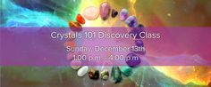 Crystal 101 class with Antea!