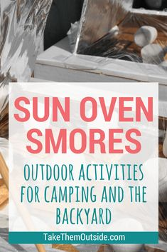 Get outside this fall with this fun backyard kids activity.  Solar oven smores are a fun and yummy diy that the whole family will enjoy! | #kidsactivities #solaroven #fallactivity #outdoorplay #takethemoutside #smores