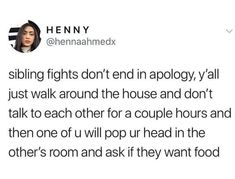 The sign of a good fight: 21 Pictures That Are Way, Wayyyyy Too Real For People With Siblings Tweets Relatable, Funny Tweets, Funny Quotes, Quotes Quotes, Sibling Quotes, Sibling Memes, Family Quotes, Sister Quotes, Baby Quotes