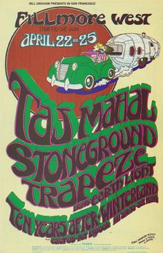 Taj Mahal, Stoneground, Trapeze, Ten Years After, Cactus, and Pot Liquor. Fillmore BG poster series. By Randy Tuten (1971)