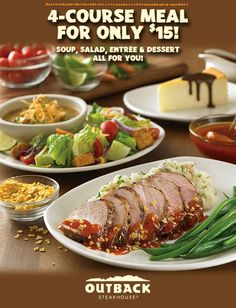 Soup, Salad, Entree & Dessert. 4-Courses for only 15 dollars!