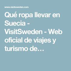 Qué ropa llevar en Suecia - VisitSweden - Web oficial de viajes y turismo de…