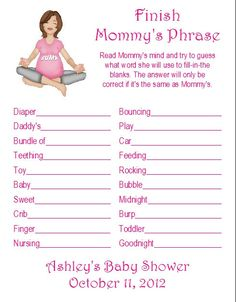 ... Baby Shower Game Ideas. Finish Mommyu0027s Phrase