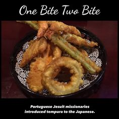 Portuguese Jesuit missionaries introduced tempura to the Japanese.