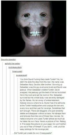 Tumblr just created its own Creepypasta... I'm impressed....