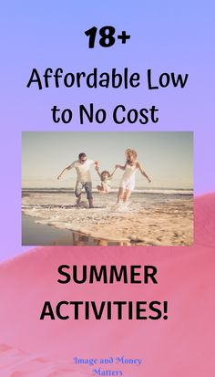 18+ affordable low to no cost summer activities!  Ideas for families, couples, singles, everyone; to do this summer without breaking the bank!  From sports to more leisurely activities; this list has it all.  Includes an easy downloadable chart to post on your fridge;) #affordablesummeractivities #cheapsummeractivities
