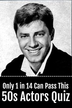 Entertainment Discover This Actors Quiz Is Surprisingly Difficult! This Actors Quiz Is Surprisingly Difficult! Old Movie Stars Classic Movie Stars Classic Movies Hollywood Stars Classic Hollywood Old Hollywood Jerry Lewis People Of Interest Old Tv Shows Old Movie Stars, Classic Movie Stars, Classic Movies, Hollywood Stars, Classic Hollywood, Old Hollywood, Theater, Jerry Lewis, Romance