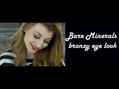 bare minerals bronzy eye look - YouTube