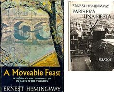 """A moveable feast"", Hemingway"