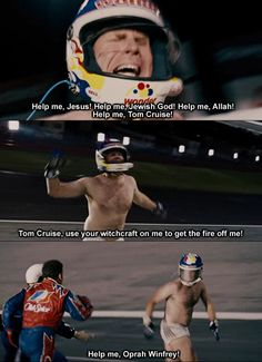 Talladega Nights.