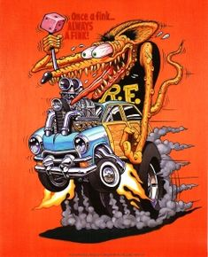 The Rat Fink cartoon represents the life and art of Ed 'Big Daddy' Roth. You can view examples of the Rat Fink cartoon here. Rat Fink, Ed Roth Art, Monster Car, Arte Horror, Kustom Kulture, Lowbrow Art, Car Drawings, Big Daddy, Automotive Art
