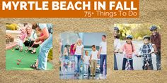 For a week-long vacation or a quick weekend getaway, here is a list of 75 ideas of Things to do in Myrtle Beach in the Fall to keep you entertained!
