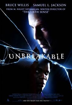 Unbreakable - Suspense Another M. Knight Shyamalan movie with a surprise ending.  Fun movie.