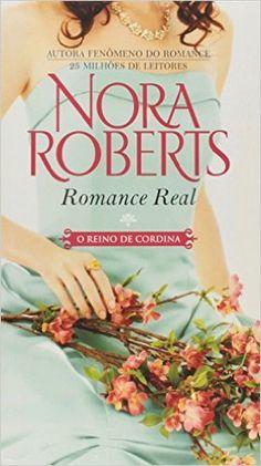 Romance Real - Coleção O Reino de Cordina - Livros na Amazon.com.br