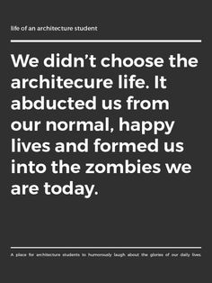 Submitted by pullantheboys architects student забавности Architecture Memes, Architecture Panel, Architecture Portfolio, School Architecture, Architecture Design, Drawing Architecture, Architects Quotes, Architectural Section, Student Life