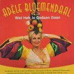 Adele Bloemendaal - wat_heb_je_gedaan_daan