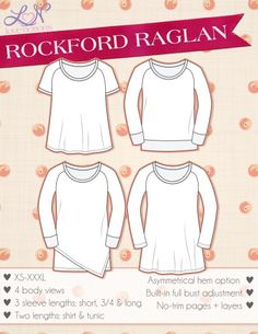 The Rockford Raglan. Fitted at the bust and flowy at the waist and hips. Included are four body views and three sleeve lengths.