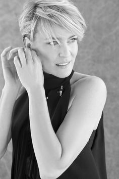 Robin Wright. Love her in House of Cards. She is so talented and diverse as an actress. From Buttercup in Princess Bride to Clair Underwood in House of Cards. Amazing talent.