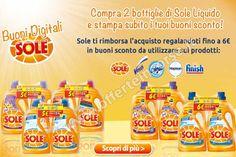 Scegli i detersivi Sole e conserva lo scontrino: riceverai subito un buono sconto di 6 Euro da usare su tantissimi prodotti per la casa. Chiedi qui il tuo buono sconto!