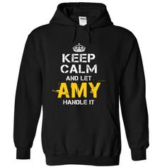 Awesome Tee Keep Calm Let AMY Handle It T shirts