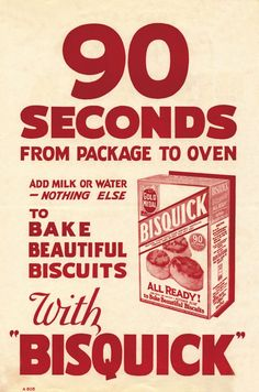 In people were amazed that it could take just 90 seconds to get beautiful biscuits! Bisquick proved it could happen. Retro Ads, Retro Vintage, Vintage Food, Bisquick Recipes, Food Advertising, Old Advertisements, Graphic Design Print, Vintage Recipes, Consumer Products
