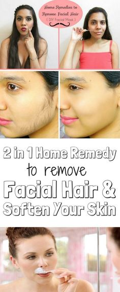 2 in 1 Home Remedy to Remove Facial Hairs & Soften Your Skin