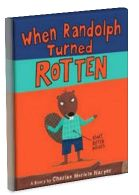 Lesson plan for When Randolph Turned Rotten  by Charise Mericle Harper. Best friends Randolph and Ivy do everything together until one day Ivy is invited to a girls-only sleepover at her cousin's beach house. She is very excited, but her constant chatter about the party has her friend feeling left out and jealous. That's when Randolph turns rotten and tries to make sure Ivy doesn't have any fun at the sleepover by encouraging her to pack some very heavy and very unusual items.
