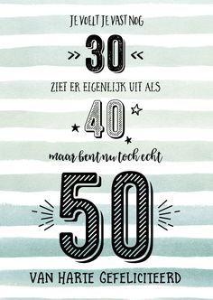 Verrassend verjaardagskaart 50 jaar tekst man - Google Zoeken | 50ste QK-31
