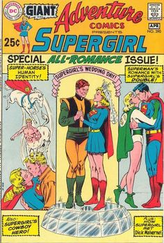 """Supergirl in Adventure Comics #390. Special all-romance issue, filled with some of the weirdest and most disturbing stories in the history of, """"Romance."""" #AdventureComics #Supergirl"""