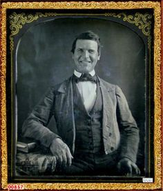 The Earliest Known Photos of People Smiling  Daguerreotype portrait of man smiling. Unknown, 1850's. [#]