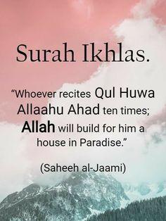 Rewards and Benefits of Reciting Surah Ikhlas Prophet Muhammad Quotes, Hadith Quotes, Quran Quotes Love, Quran Quotes Inspirational, Allah Quotes, Muslim Quotes, Prayer Quotes, Religious Quotes, Wisdom Quotes