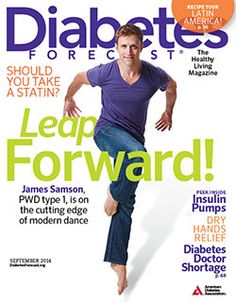 Modern Dancer James Samson: Diabetes Forecast® Check out my new blog at diabeticdancer.com/blog