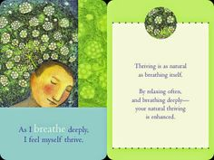 Universe speaks and guides you:  As i breathe deeply, i feel myself thrive :D