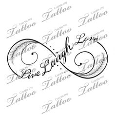 Live Laugh Love infinity tattoo | Third #182699 | CreateMyTattoo.com
