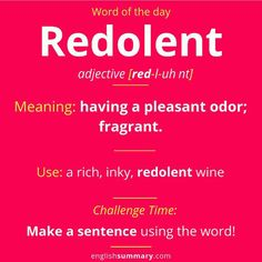 Redolent: Meaning, Pronunciation and Use Interesting English Words, Unusual Words, Learn English Words, English Phrases, English Lessons, The Words, Weird Words, Good Vocabulary Words, Grammar And Vocabulary