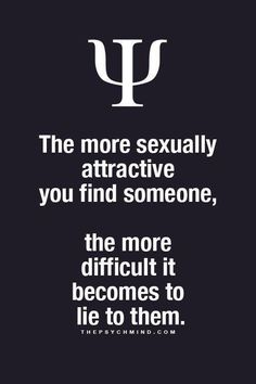 And I suppose thats true. In general I am an honest person, but I hide nothing with those I love - 3 Easy Techniques To Create Sexual Attraction… Psychology Fun Facts, Psychology Says, Psychology Quotes, Fact Quotes, Life Quotes, Physiological Facts, Psycho Facts, E Mc2, Provocateur