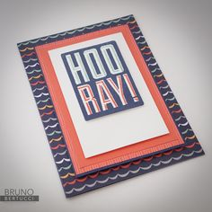 Bruno Bertucci   Stampin Up   stampinbruno   Sale-a-Bration 2017   Carried Away Designer Series Paper   Hooray   Handmade Card