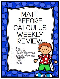 Weekly review that can be used first semester to help keep students algebra, trig, and precalc skills fresh!