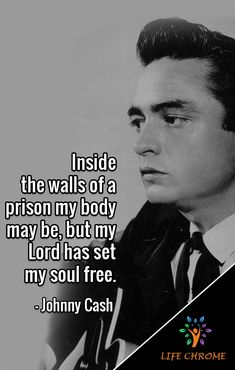 """""""Inside the walls of a prison my body may be, but my Lord has set my soul free. Lyric Quotes, Motivational Quotes, Inspirational Quotes, Lyrics, Favorite Quotes, Best Quotes, Life Quotes, Quotes By Famous People, People Quotes"""